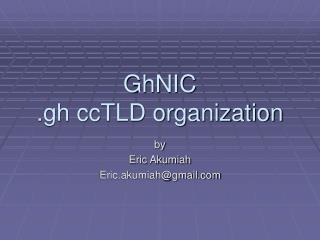 GhNIC .gh ccTLD organization