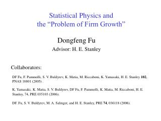 "Statistical Physics and  the ""Problem of Firm Growth"""