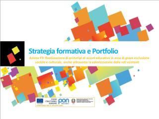 Strategia formativa e Portfolio