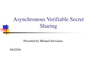 Asynchronous Verifiable Secret Sharing