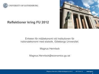 Reflektioner kring FU 2012