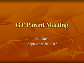 GT Parent Meeting