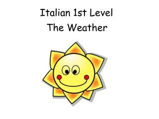 Italian 1st Level