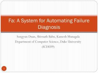 Fa: A System for Automating Failure Diagnosis
