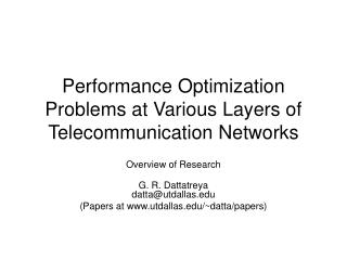 Performance Optimization Problems at Various Layers of Telecommunication Networks