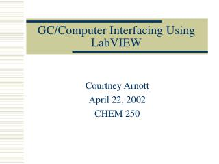 GC/Computer Interfacing Using LabVIEW