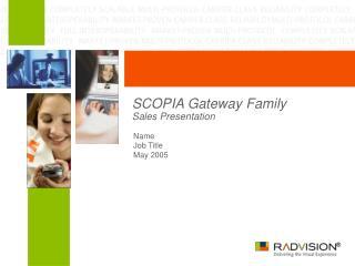 SCOPIA Gateway Family Sales Presentation