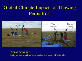 Global Climate Impacts of Thawing Permafrost