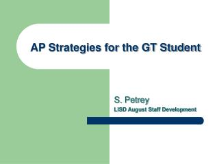 AP Strategies for the GT Student
