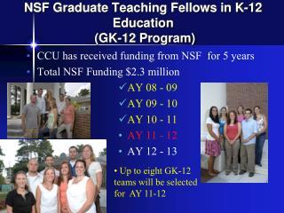 NSF Graduate Teaching Fellows in K-12 Education  (GK-12 Program)