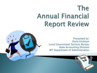 The                 Annual Financial  Report Review