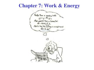 Chapter 7: Work & Energy