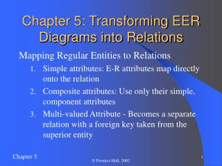 Chapter 5: Transforming EER Diagrams into Relations