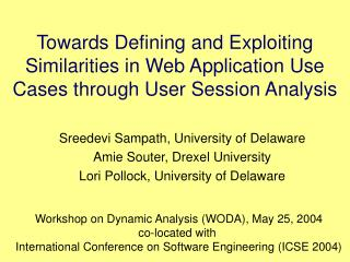 Sreedevi Sampath, University of Delaware Amie Souter, Drexel University