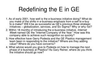 Redefining the E in GE