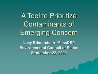 A Tool to Prioritize Contaminants of Emerging Concern