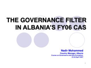THE GOVERNANCE FILTER IN ALBANIA'S FY06 CAS