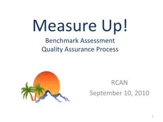 Measure Up! Benchmark Assessment  Quality Assurance Process