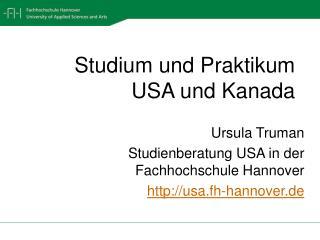 Studium und Praktikum    USA und Kanada