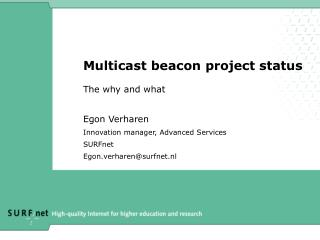 Multicast beacon project status