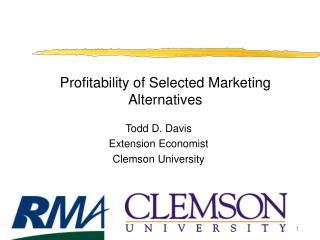 Profitability of Selected Marketing Alternatives