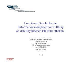 Eine kurze Geschichte der  Informationskompetenzvermittlung an den Bayerischen FH-Bibliotheken
