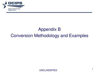 Appendix B Conversion Methodology and Examples