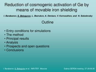 Reduction of cosmogenic activation of Ge by  means of movable iron shielding