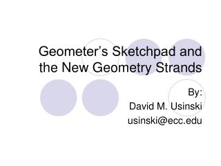 Geometer's Sketchpad and the New Geometry Strands