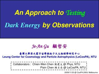 An Approach to  Testing Dark Energy  by Observations