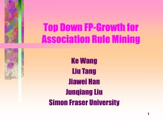 Top Down FP-Growth for Association Rule Mining