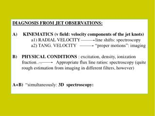 DIAGNOSIS FROM JET OBSERVATIONS:  KINEMATICS (v field: velocity components of the jet knots)