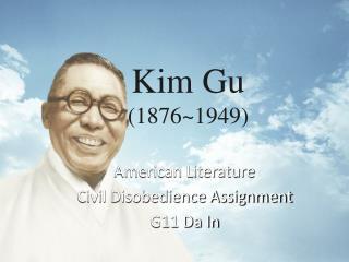 Kim Gu  (1876~1949)