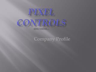 Pixel controls Serve forever,,,,