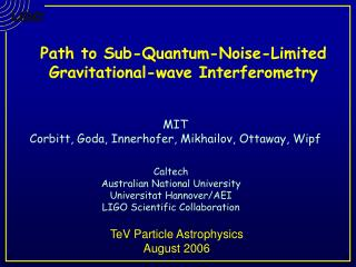 Path to Sub-Quantum-Noise-Limited  Gravitational-wave Interferometry