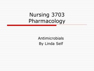 Nursing 3703 Pharmacology