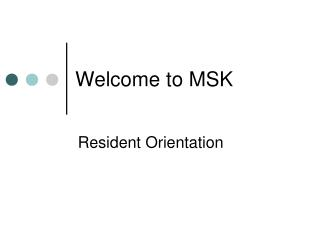 Welcome to MSK
