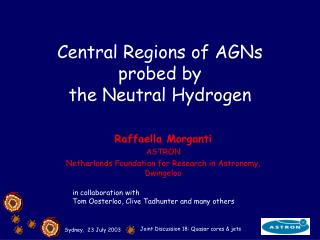 Central Regions of AGNs probed by  the Neutral Hydrogen