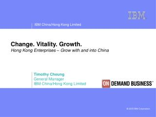 Change. Vitality. Growth. Hong Kong Enterprises – Grow with and into China