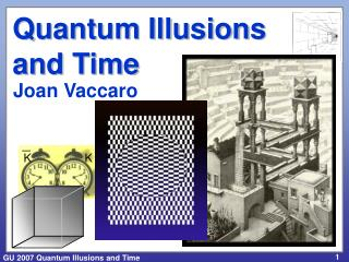 Quantum Illusions and Time
