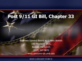 Veterans Upward Bound at U.Mass Boston 100 Morrissey Blvd. Boston, MA 02125 (617) 287-5870