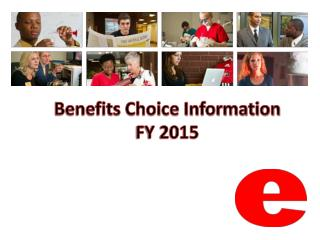 Benefits Choice Information  FY 2015