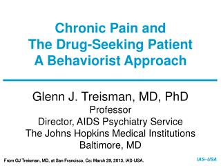 Chronic Pain and  The Drug-Seeking Patient A Behaviorist Approach