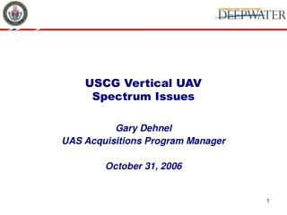USCG Vertical UAV Spectrum Issues