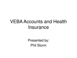 VEBA Accounts and Health Insurance