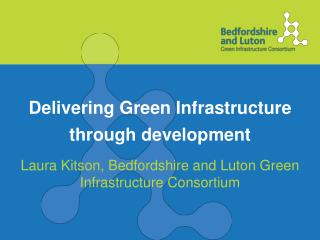 Delivering Green Infrastructure through development