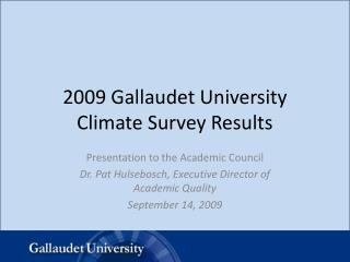 2009 Gallaudet University Climate Survey Results