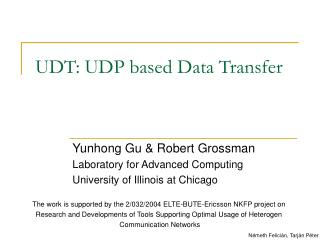 UDT: UDP based Data Transfer