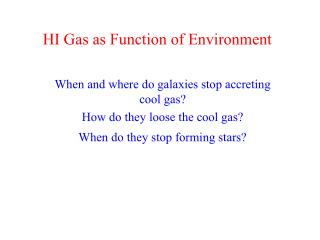 HI Gas as Function of Environment