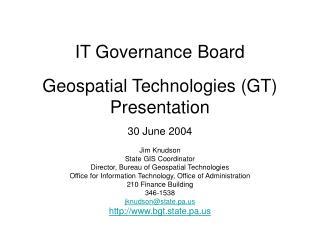 IT Governance Board Geospatial Technologies (GT)  Presentation